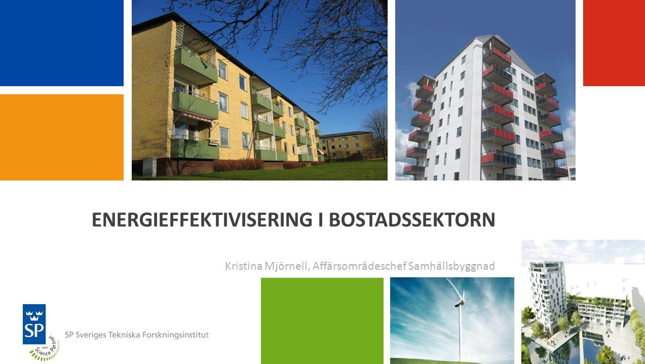 ENERGIEFFEKTIVISERING I BOSTADSSEKTORN
