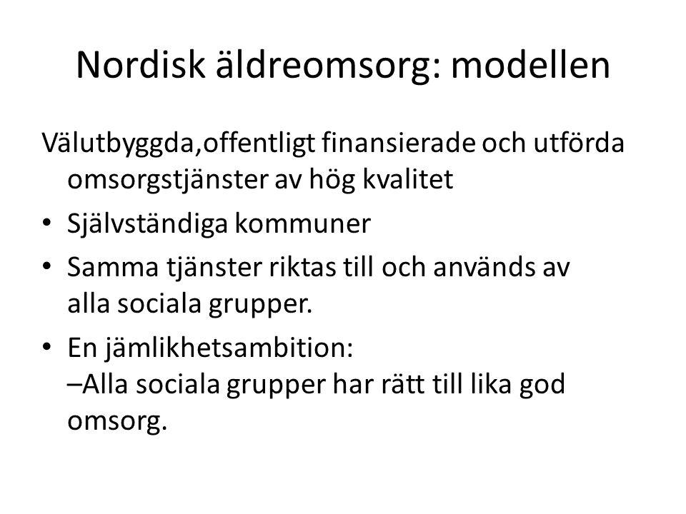Nordisk äldreomsorg: modellen