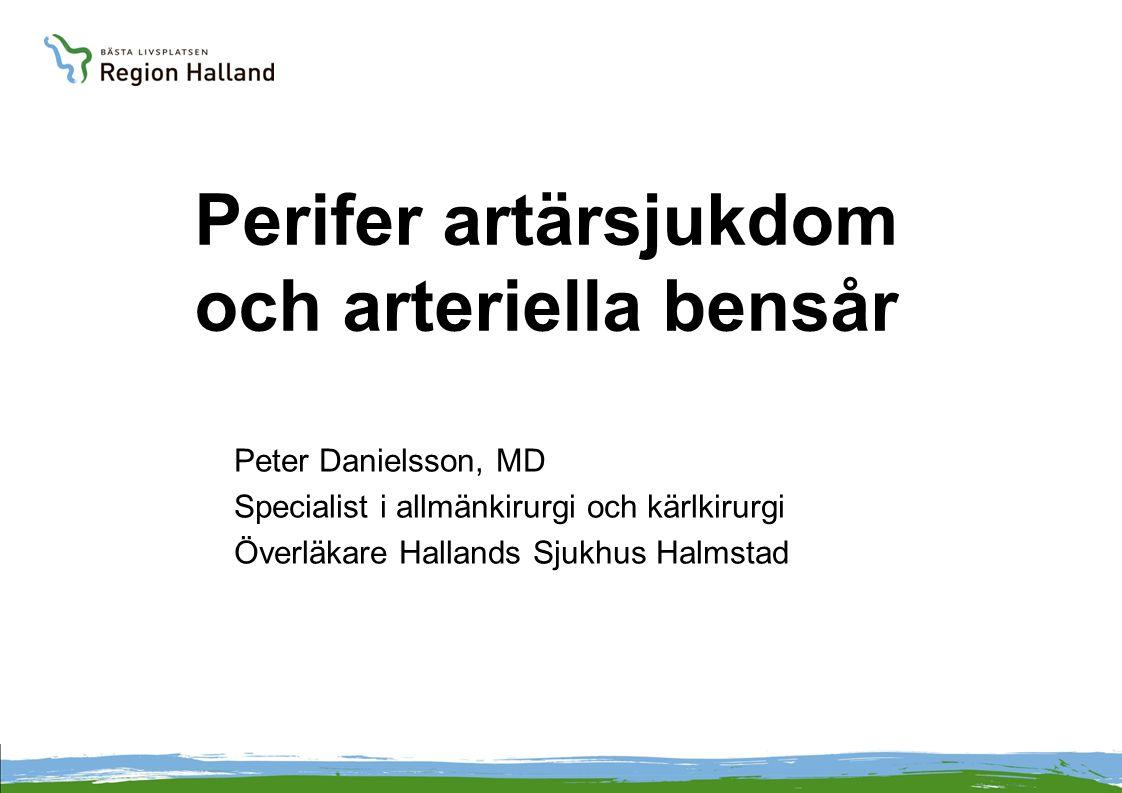 Perifer artärsjukdom och arteriella bensår