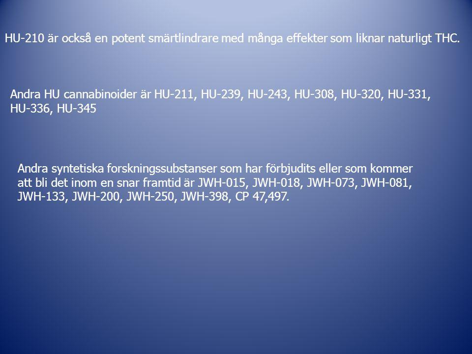 HU-210 är också en potent smärtlindrare med många effekter som liknar naturligt THC.