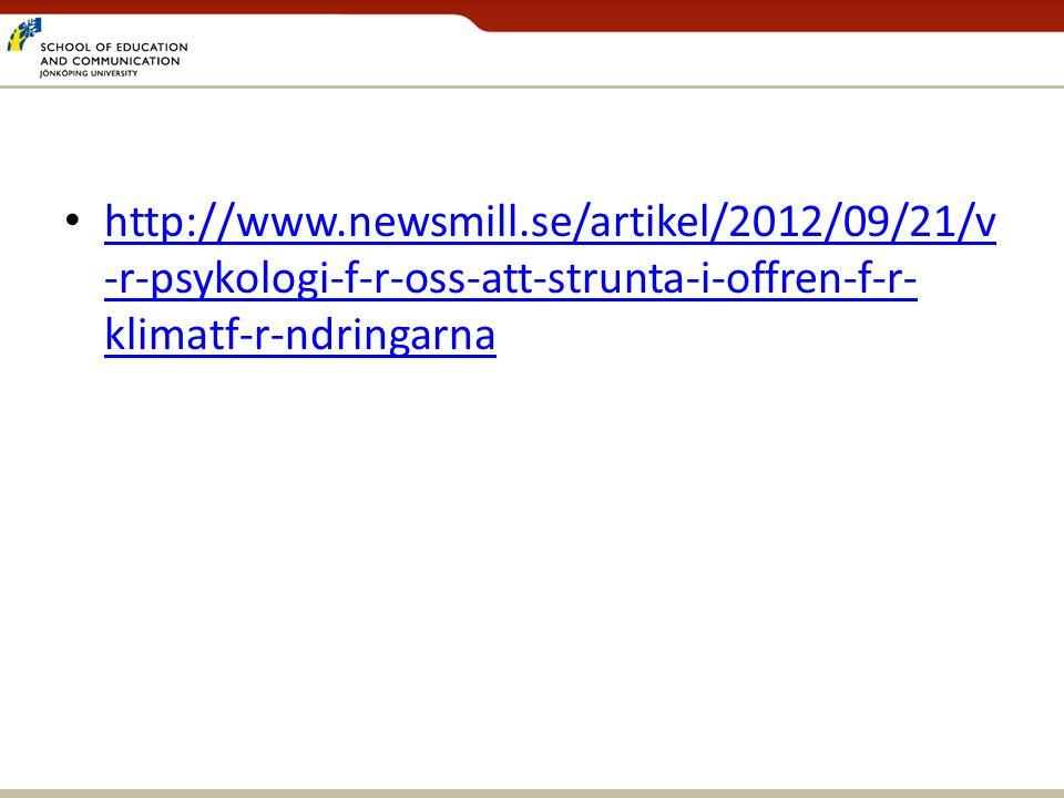 http://www.newsmill.se/artikel/2012/09/21/v-r-psykologi-f-r-oss-att-strunta-i-offren-f-r-klimatf-r-ndringarna