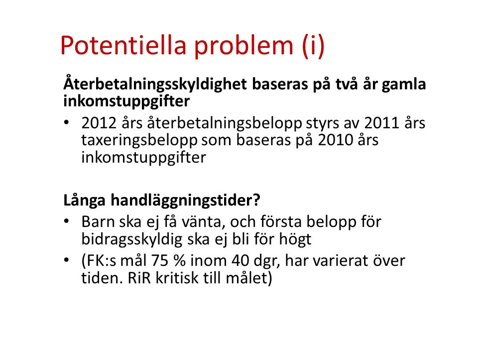 Potentiella problem (i)
