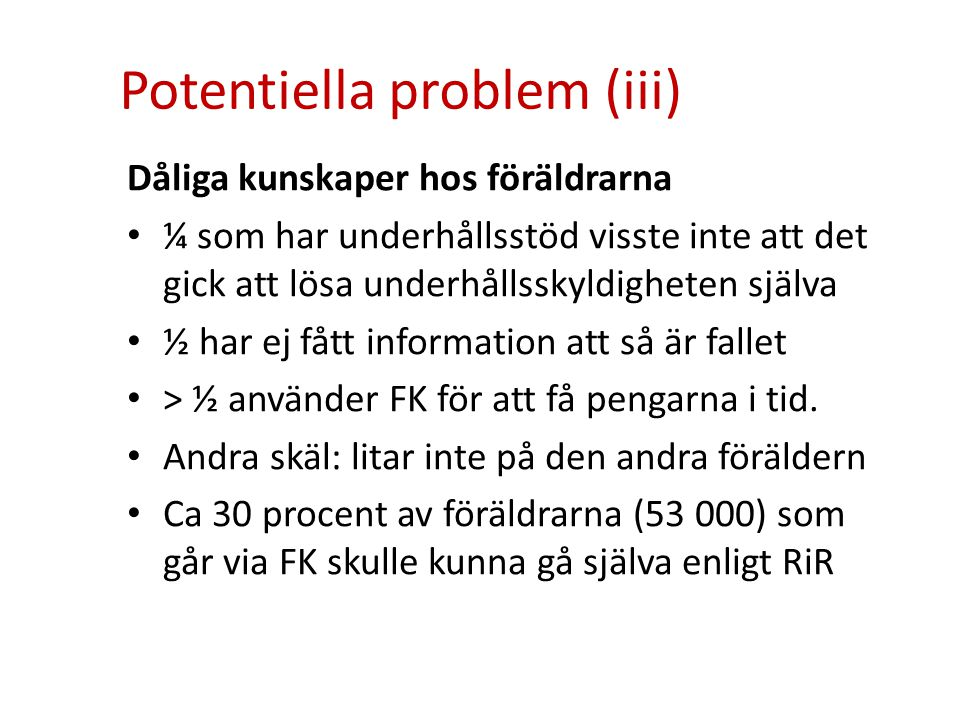 Potentiella problem (iii)