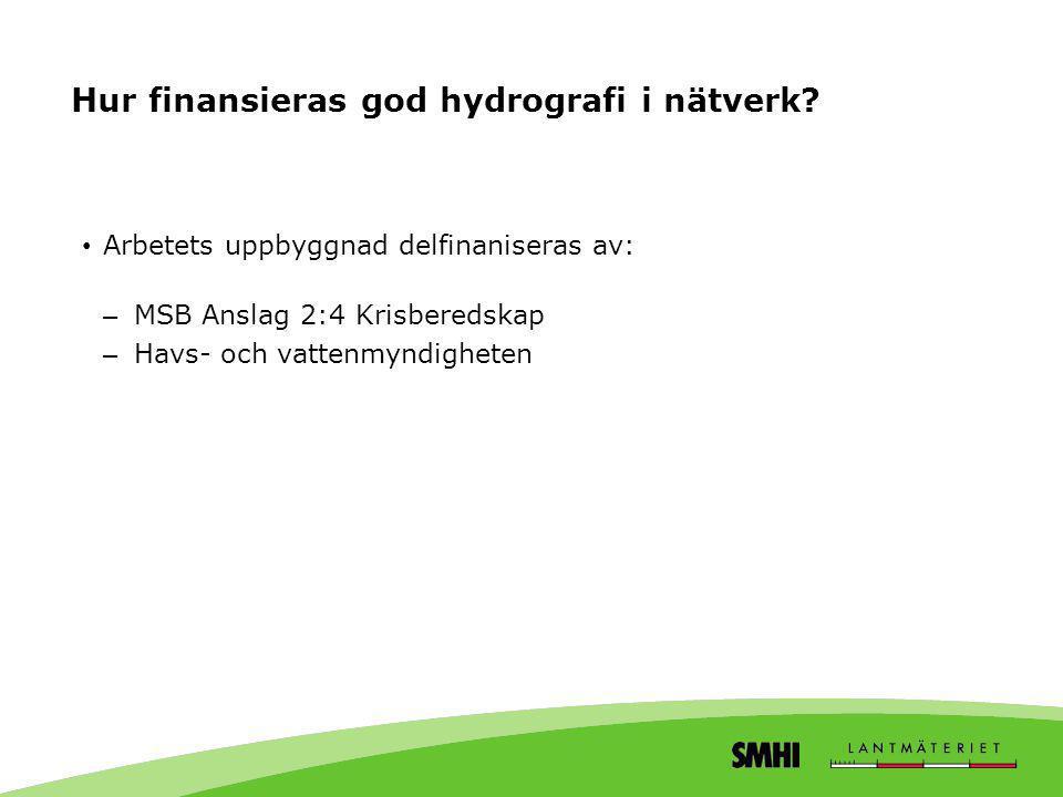 Hur finansieras god hydrografi i nätverk
