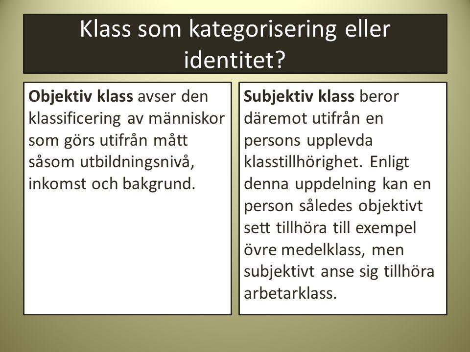 Klass som kategorisering eller identitet