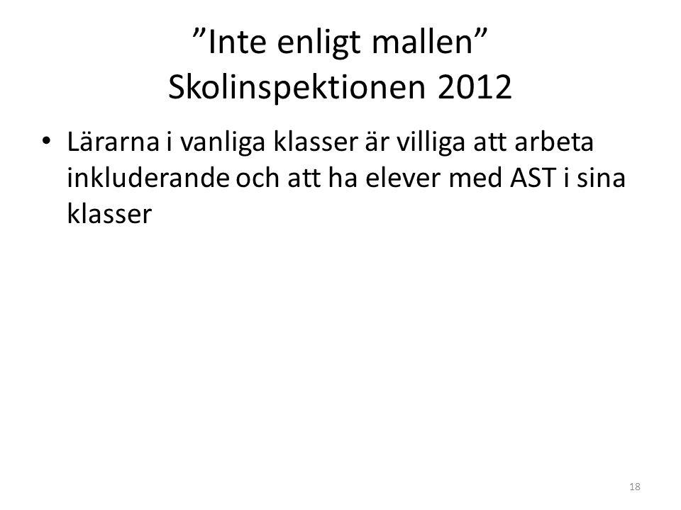 Inte enligt mallen Skolinspektionen 2012