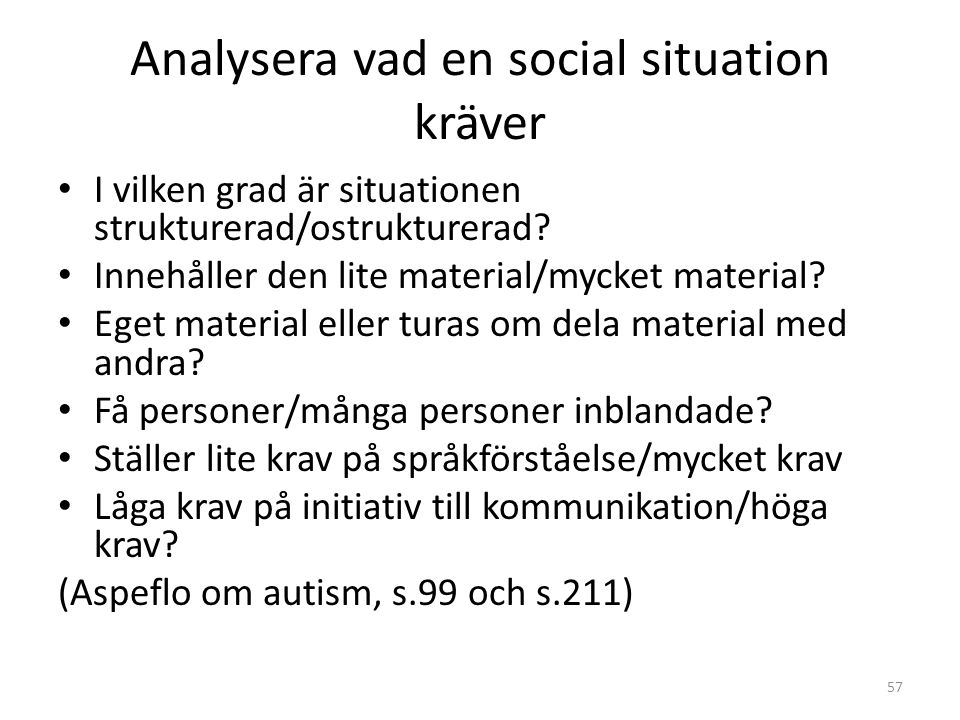 Analysera vad en social situation kräver