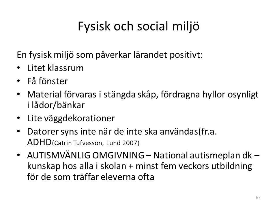 Fysisk och social miljö