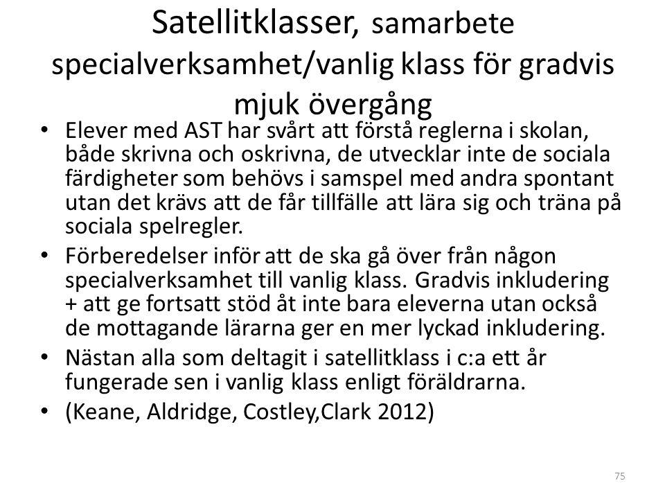 Satellitklasser, samarbete specialverksamhet/vanlig klass för gradvis mjuk övergång