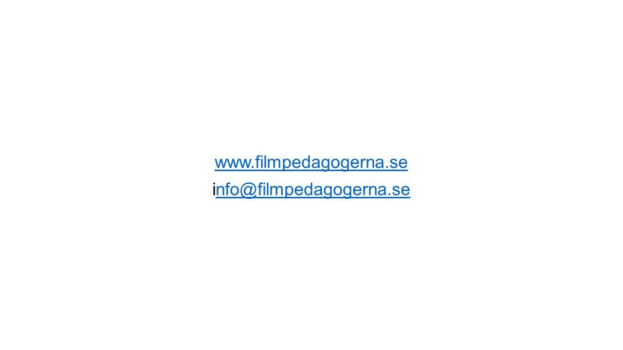 www.filmpedagogerna.se info@filmpedagogerna.se