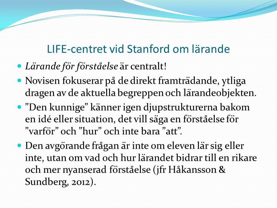LIFE-centret vid Stanford om lärande