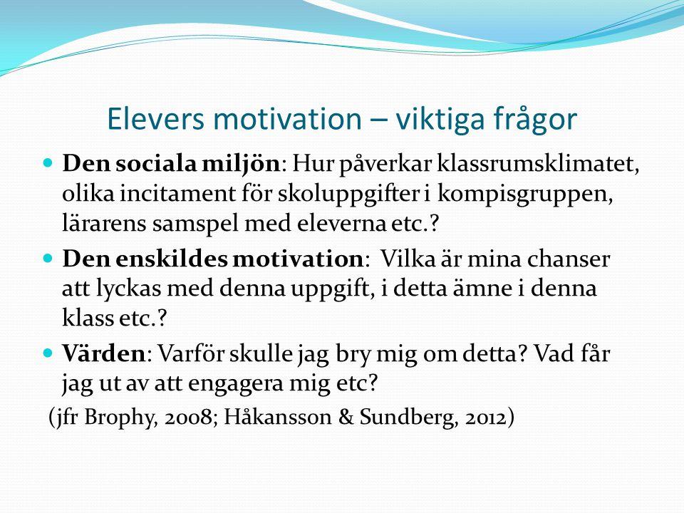 Elevers motivation – viktiga frågor