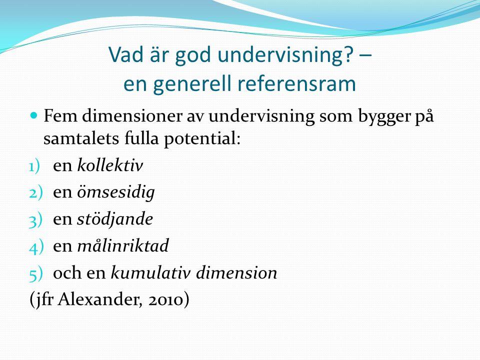 Vad är god undervisning – en generell referensram