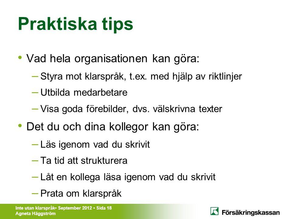 Praktiska tips Vad hela organisationen kan göra: