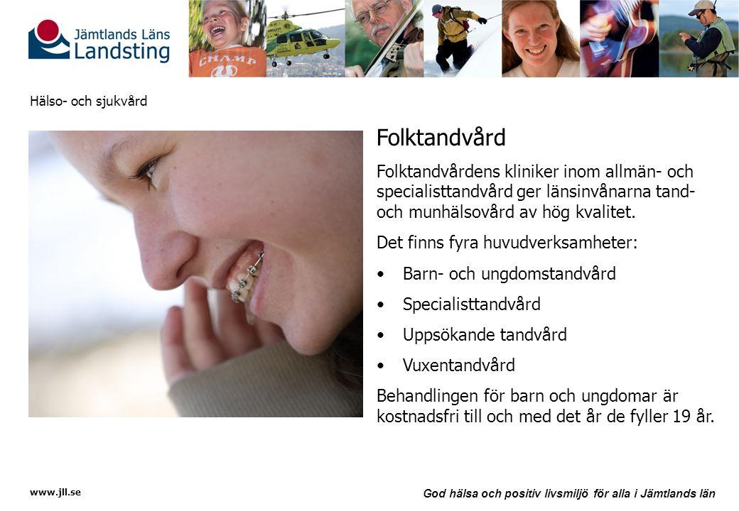 Folktandvård Folktandvårdens kliniker inom allmän- och