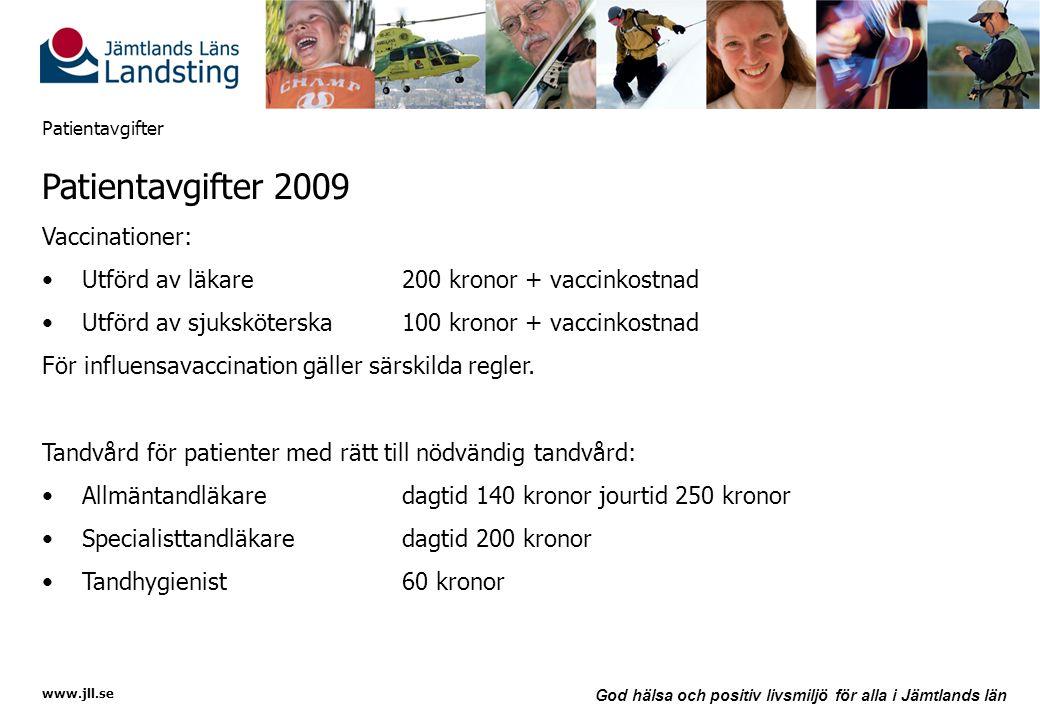 Patientavgifter 2009 Vaccinationer: