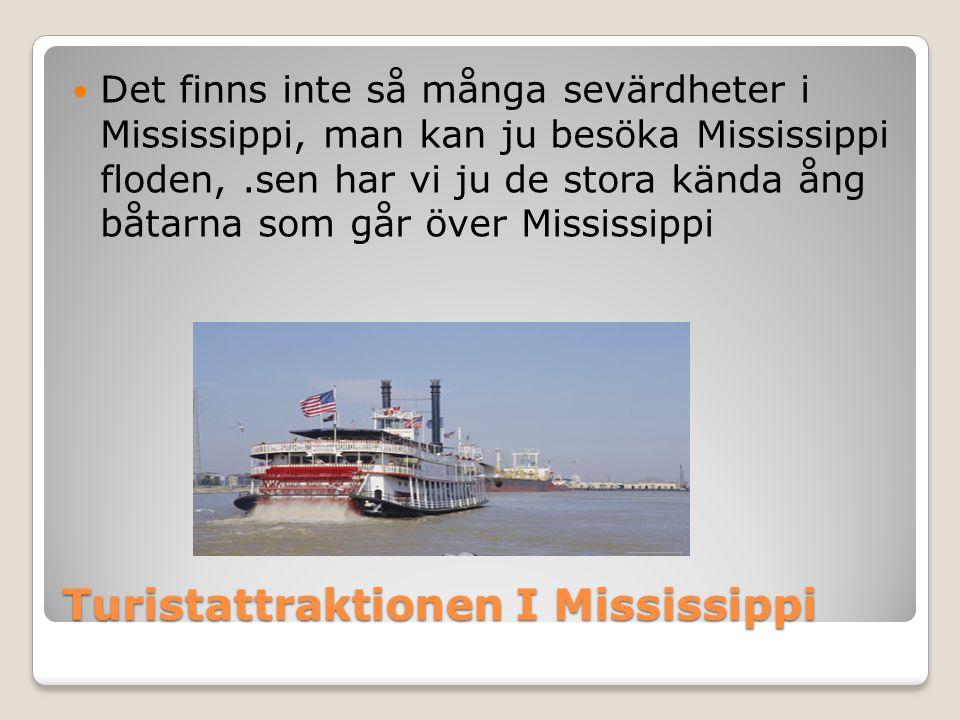 Turistattraktionen I Mississippi