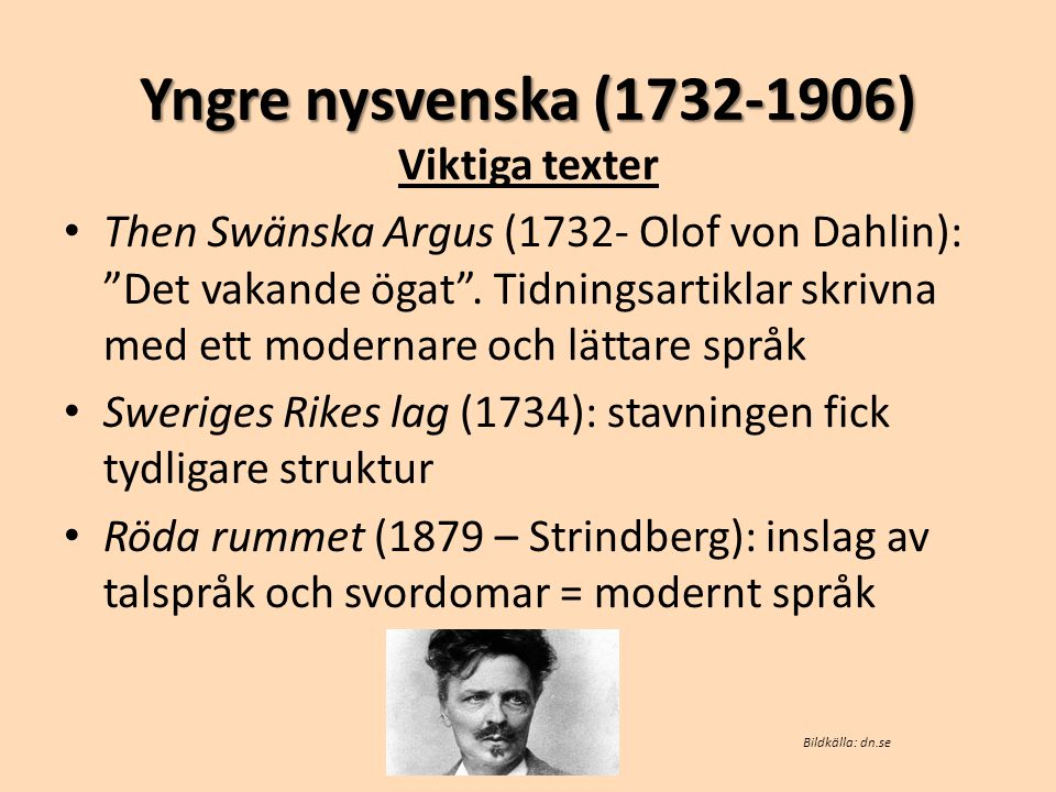 Yngre nysvenska (1732-1906) Viktiga texter