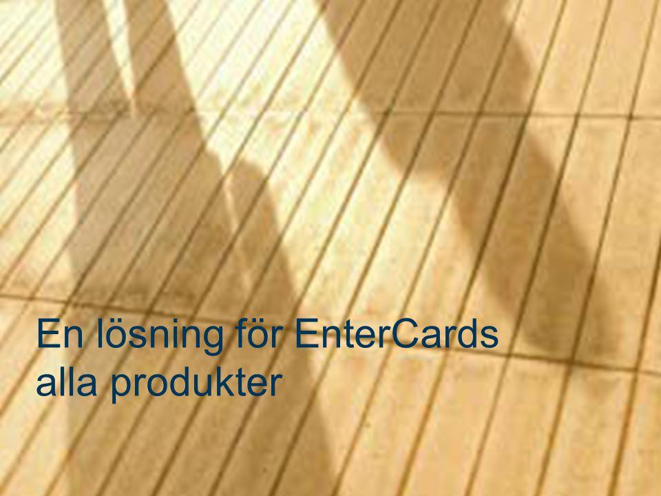 En lösning för EnterCards alla produkter