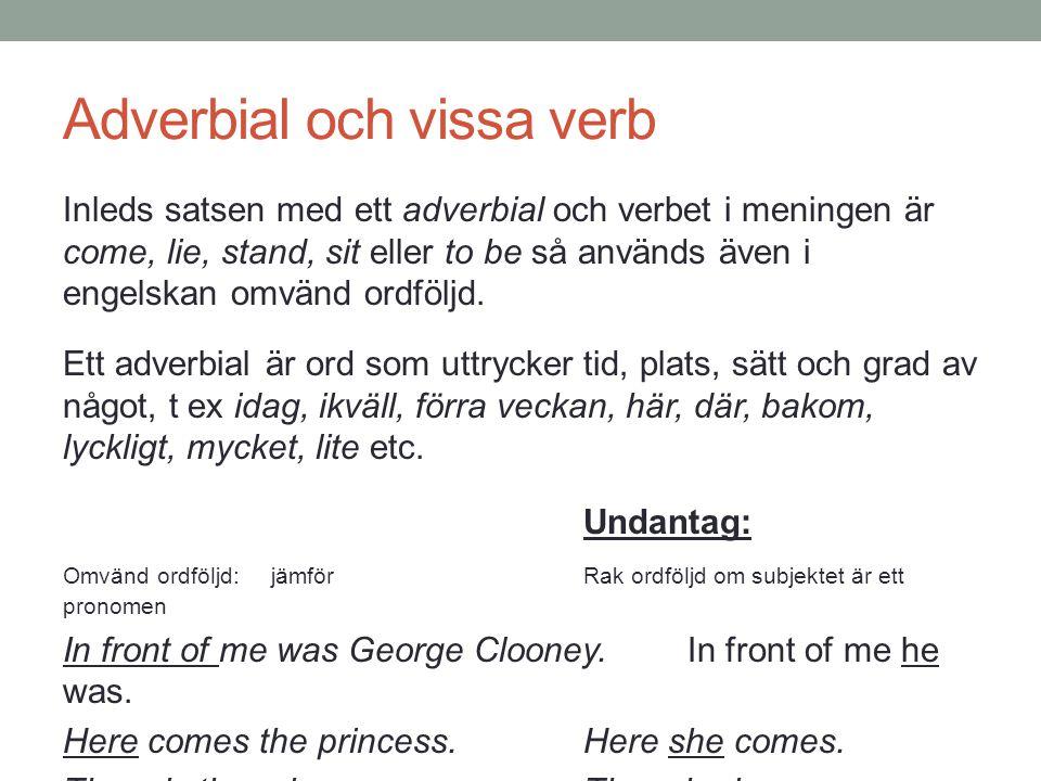 Adverbial och vissa verb