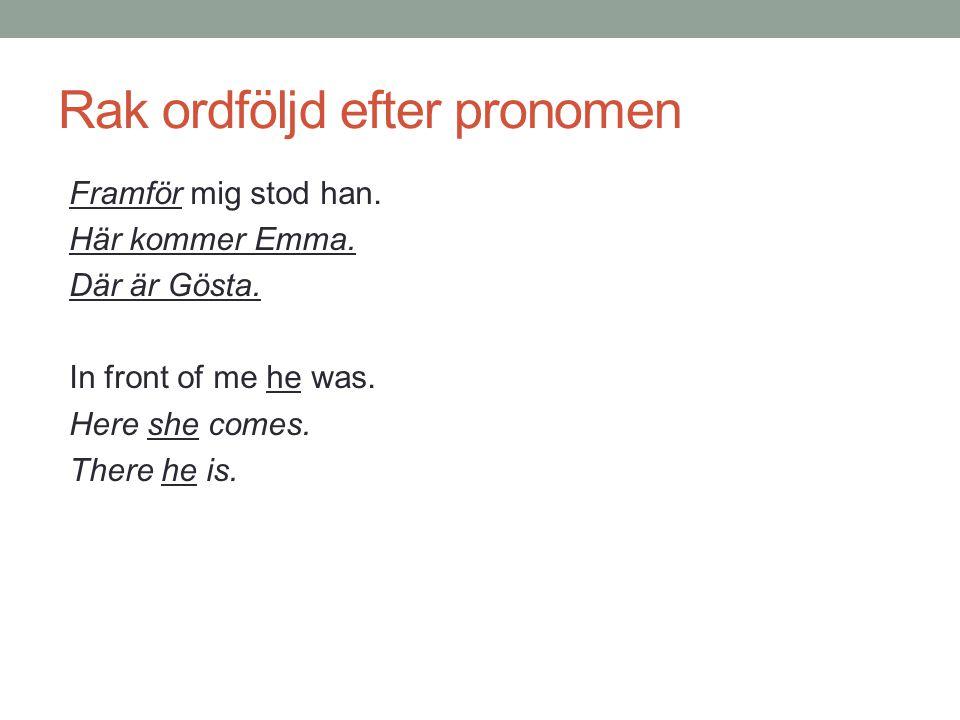 Rak ordföljd efter pronomen