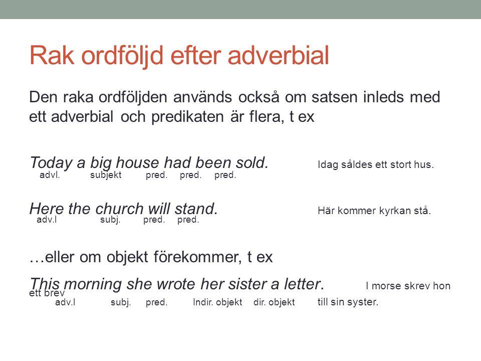 Rak ordföljd efter adverbial