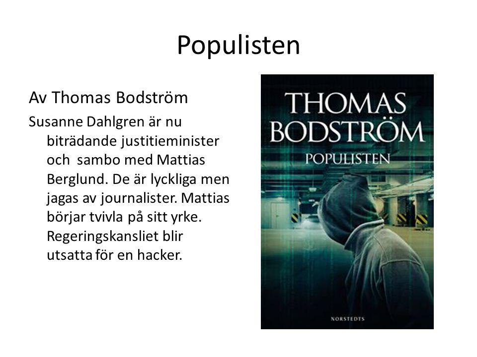 Populisten Av Thomas Bodström