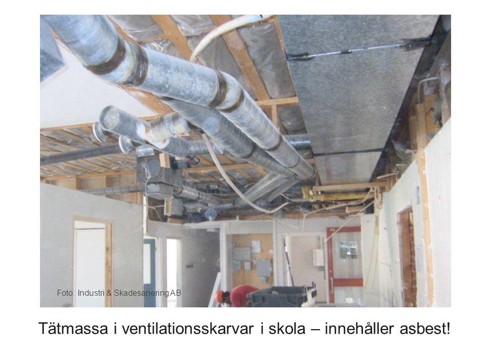 Tätmassa i ventilationsskarvar i skola – innehåller asbest!