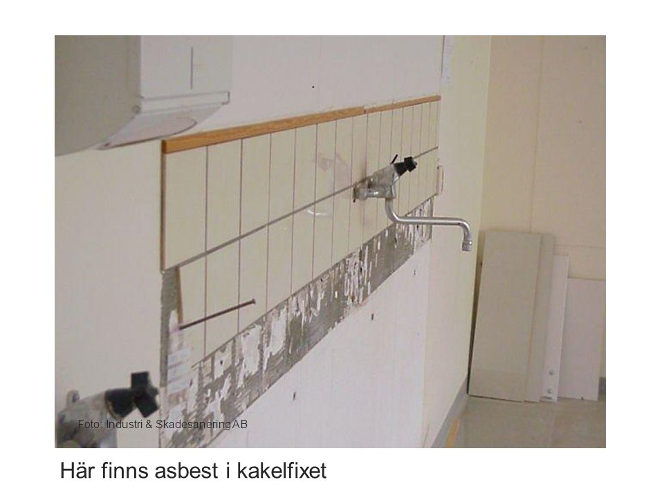 Här finns asbest i kakelfixet