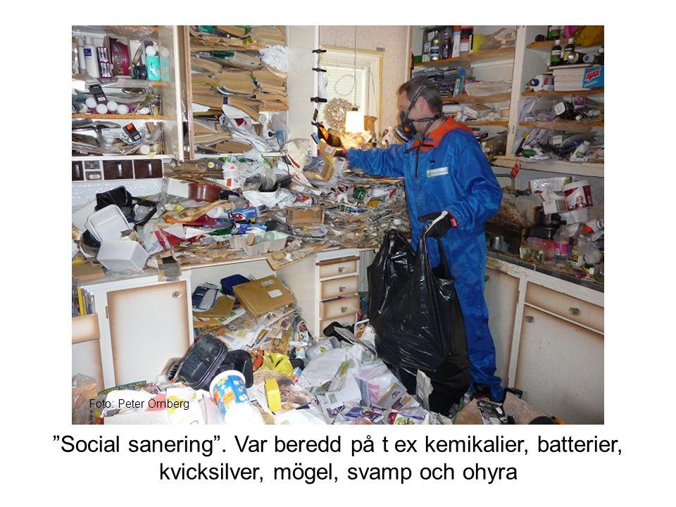 Foto: Peter Örnberg Social sanering .