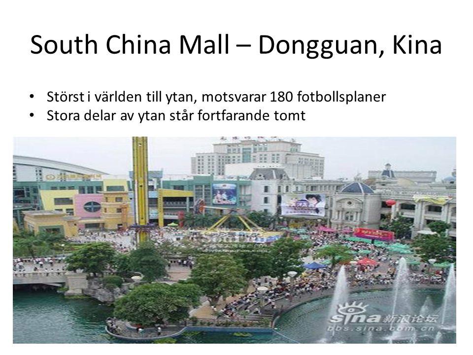 South China Mall – Dongguan, Kina