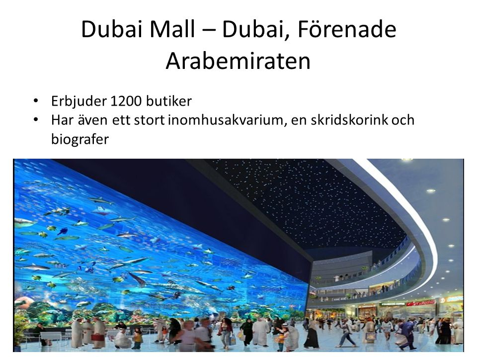 Dubai Mall – Dubai, Förenade Arabemiraten