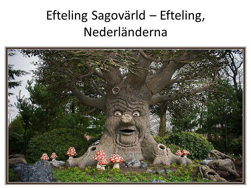 Efteling Sagovärld – Efteling, Nederländerna