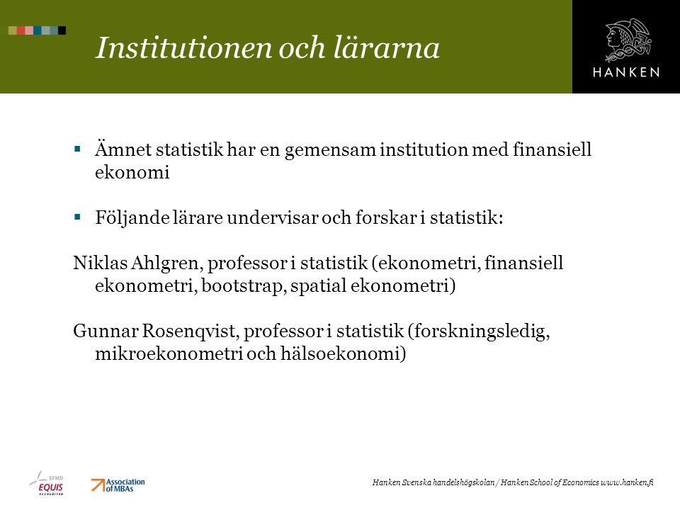 Institutionen och lärarna