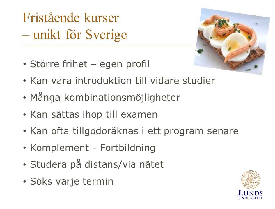 Fristående kurser – unikt för Sverige