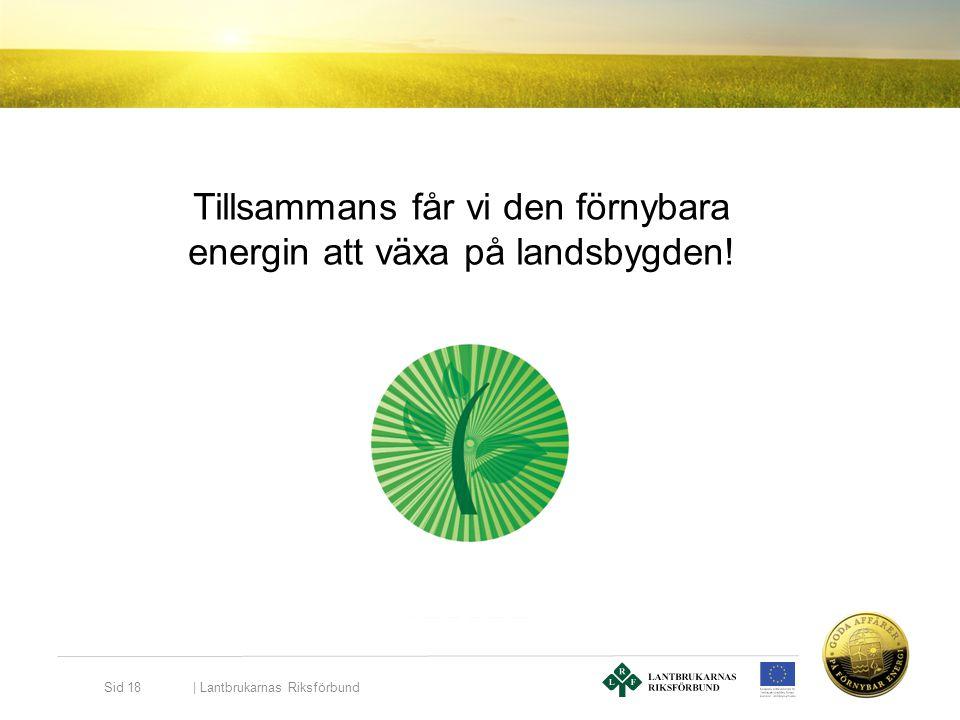 Tillsammans får vi den förnybara energin att växa på landsbygden!