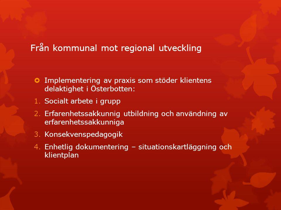 Från kommunal mot regional utveckling