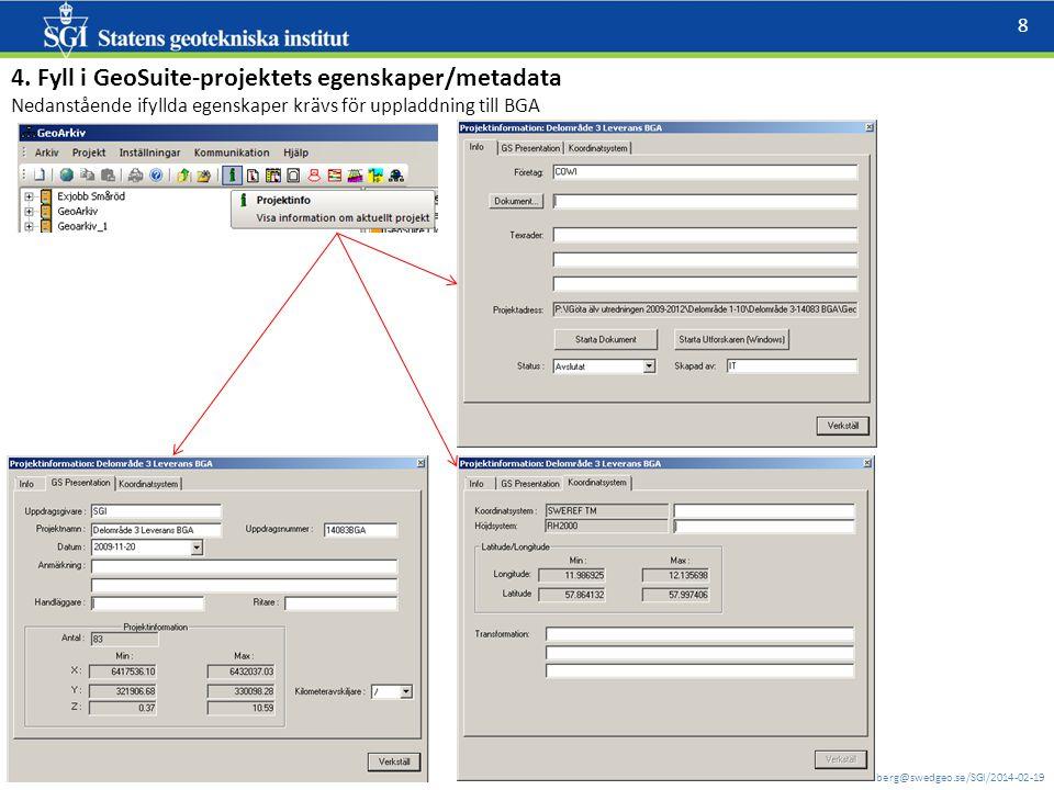 4. Fyll i GeoSuite-projektets egenskaper/metadata