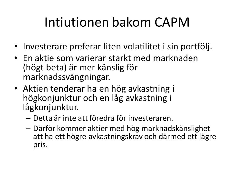 Intiutionen bakom CAPM
