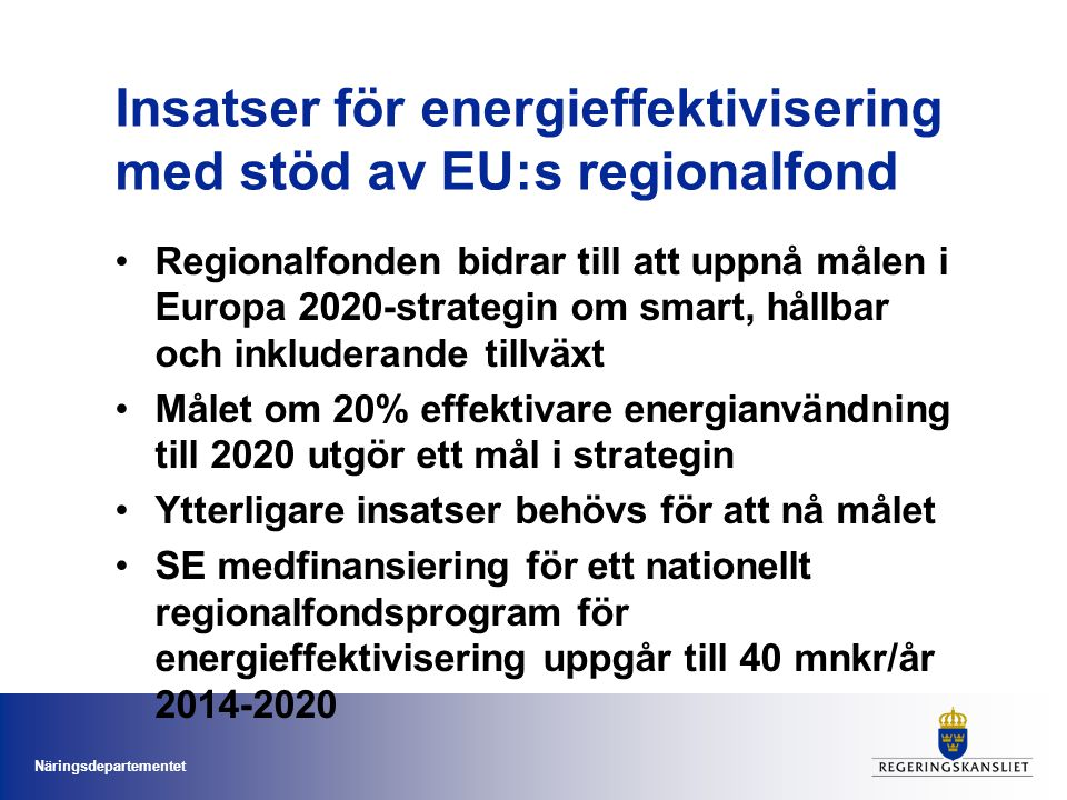 Insatser för energieffektivisering med stöd av EU:s regionalfond