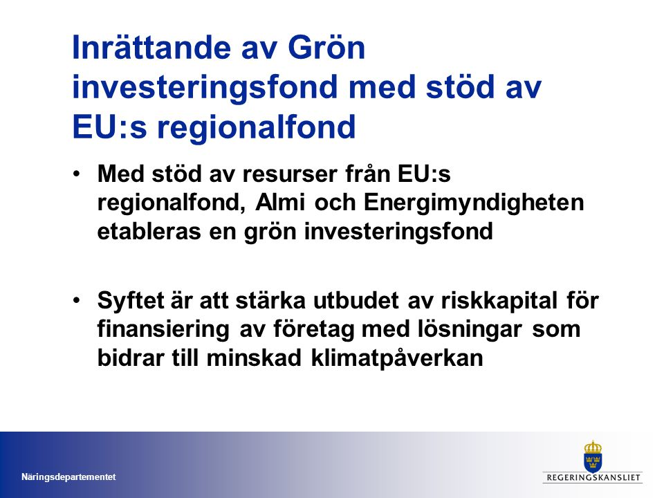 Inrättande av Grön investeringsfond med stöd av EU:s regionalfond