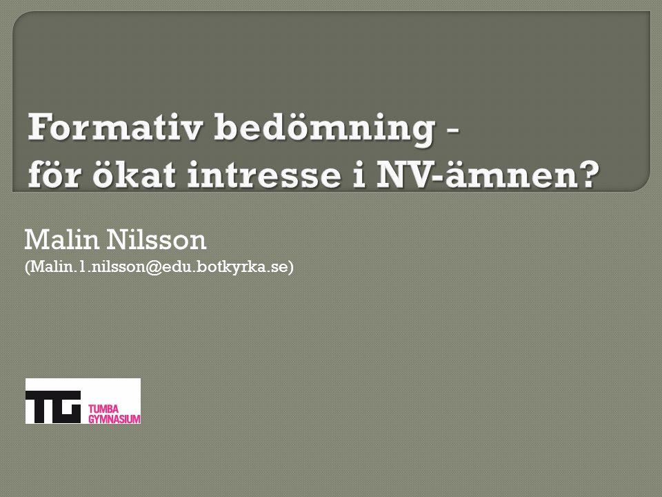 Formativ bedömning - för ökat intresse i NV-ämnen