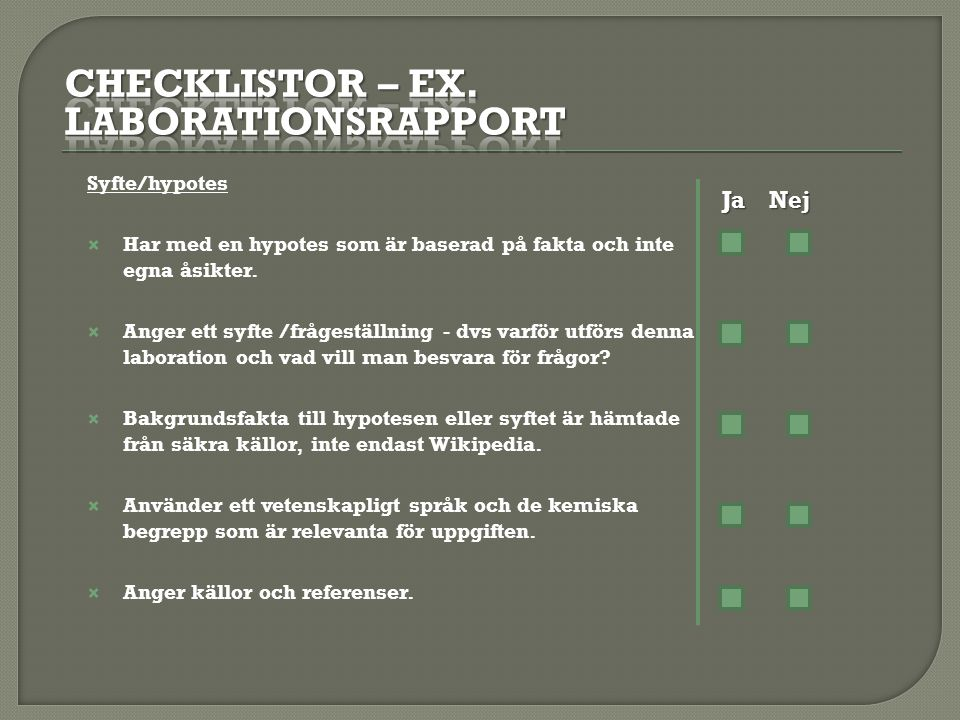Checklistor – ex. laborationsrapport