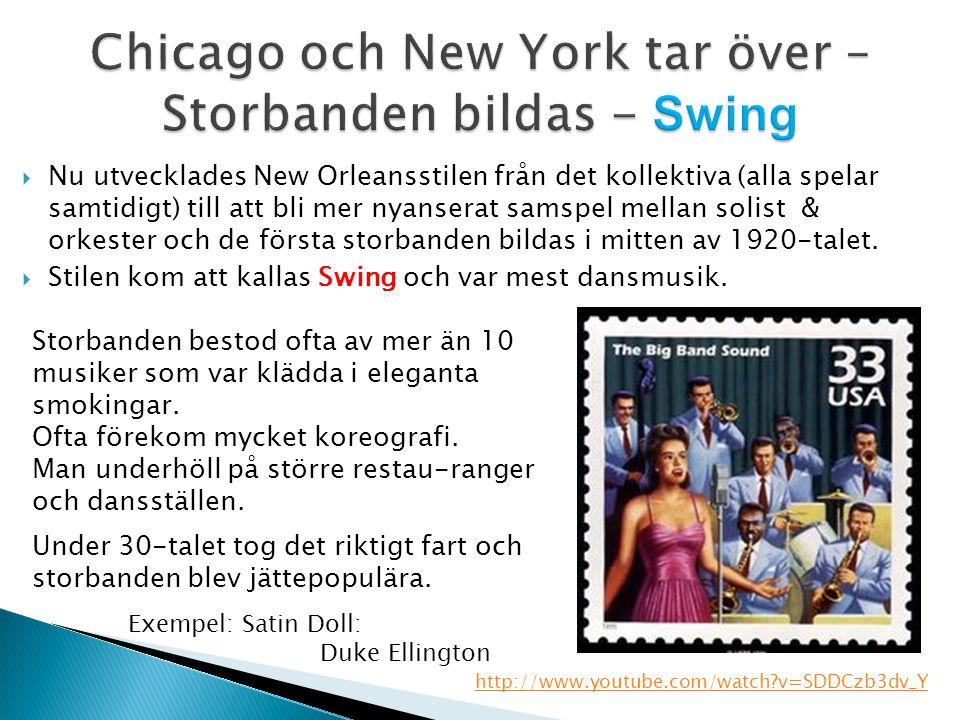 Chicago och New York tar över –Storbanden bildas - Swing