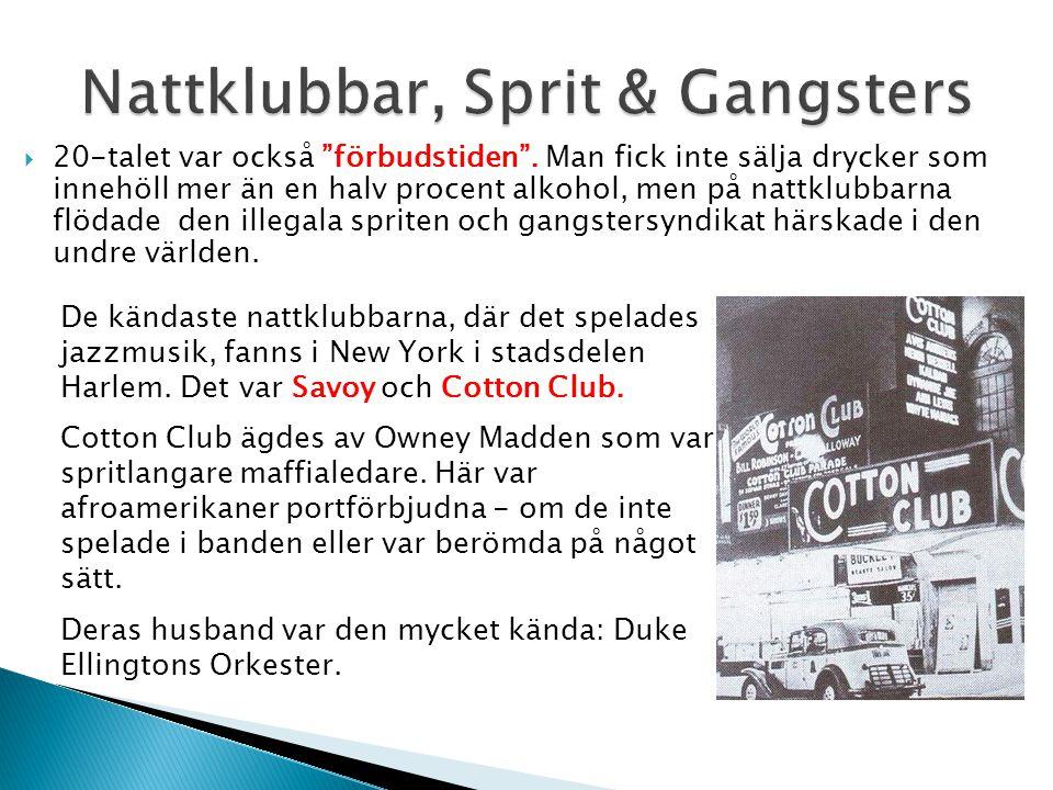 Nattklubbar, Sprit & Gangsters