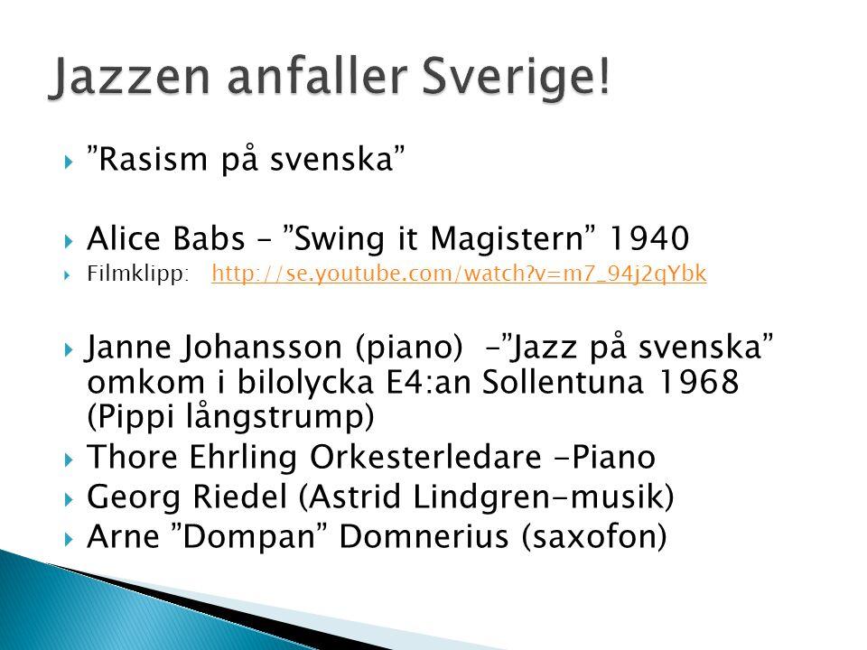 Jazzen anfaller Sverige!