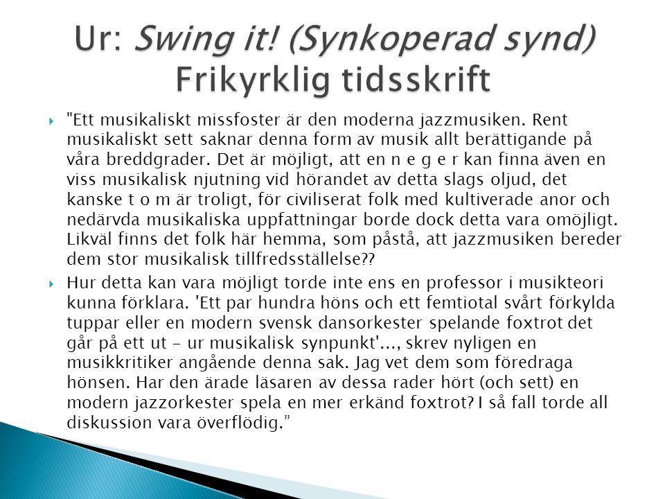 Ur: Swing it! (Synkoperad synd) Frikyrklig tidsskrift