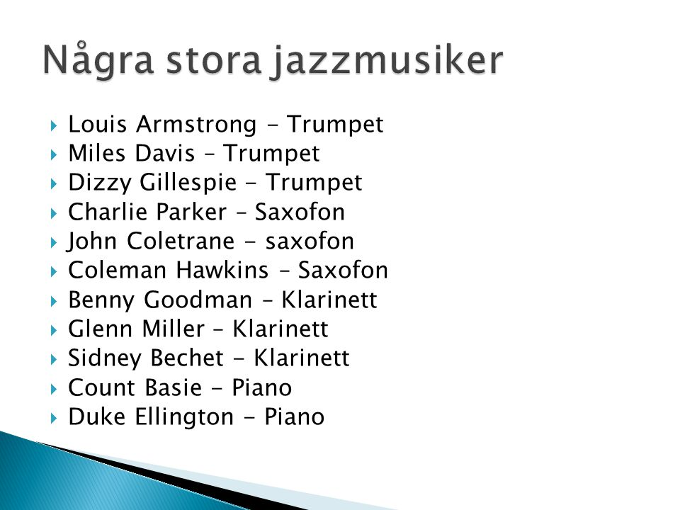 Några stora jazzmusiker