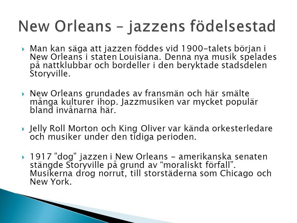 New Orleans – jazzens födelsestad