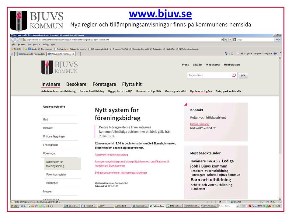 www.bjuv.se Nya regler och tillämpningsanvisningar finns på kommunens hemsida